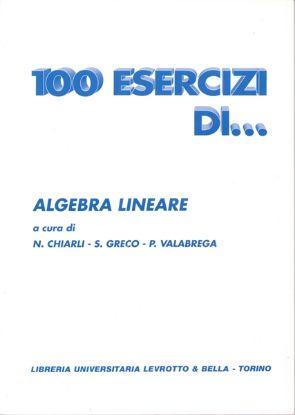 Immagine di 100 ESERCIZI DI ALGEBRA LINEARE