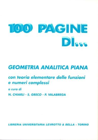 Immagine di 100 PAGINE DI GEOMETRICA ANALITICA PIANA