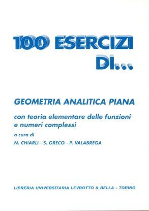 Immagine di 100 ESERCIZI DI GEOMETRIA ANALITICA PIANA