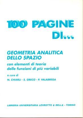 Immagine di 100 PAGINE DI GEOMETRIA ANALITICA DELLO SPAZIO