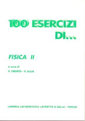 Immagine di 100 ESERCIZI DI FISICA II