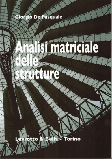 Immagine di ANALISI MATRICIALE DELLE STRUTTURE