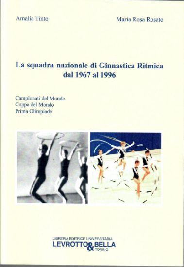 Immagine di GINNASTICA RITMICA DAL 1967 AL 1996