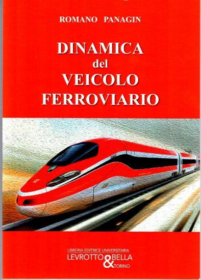 Immagine di DINAMICA DEL VEICOLO FERROVIARIO 4 ED.