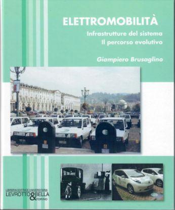 Immagine di ELETTROMOBILITA' INFRASTRUTTURE DEL SISTEMA  IL PERCORSO EVOLUTIVO