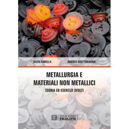 Immagine di METALLURGIA E MATERIALI NON METALLICI