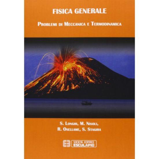 Immagine di FISICA GENERALE PROBLEMI DI MECCANICA E TERMODINAMICA