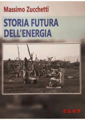 Immagine di STORIA FUTURA DELL' ENERGIA