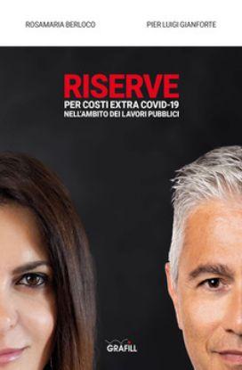 Immagine di RISERVE PER COSTI EXTRA COVID-19 NELL'AMBITO DEI LAVORI PUBBLICI