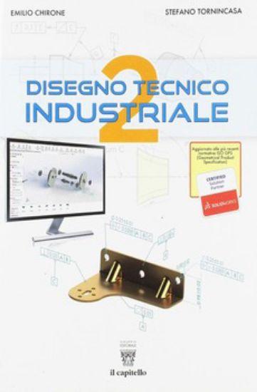 Immagine di DISEGNO TECNICO INDUSTRIALE VOL. 2