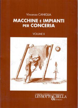 Immagine di MACCHINE E IMPIANTI PER CONCERIA VOL. II