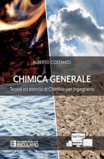 Immagine di CHIMICA GENERALE TEORIA ED ESERCIZI DI CHIMICA PER INGEGNERIA ED.2020