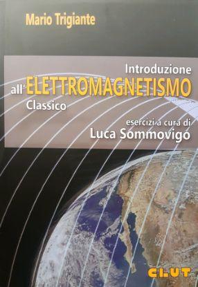 Immagine di INTRODUZIONE ALL'ELETTROMAGNETISMO CLASSICO