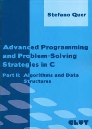 Immagine di ADVANCED PROGRAMMING AND PROBLEM SOLVING STRATEGIES IN C PARTE II